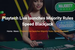 Playtech e GVC presentano il nuovo titolo di Live Casino - Majority Rules Speed Blackjack